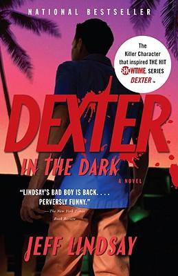 Dexter in the Dark By Lindsay, Jeffry P.
